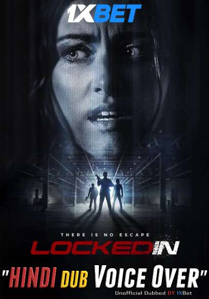 Locked In (2021) WebRip 720p Dual Audio [Hindi (Voice Over) Dubbed + English] [Full Movie]