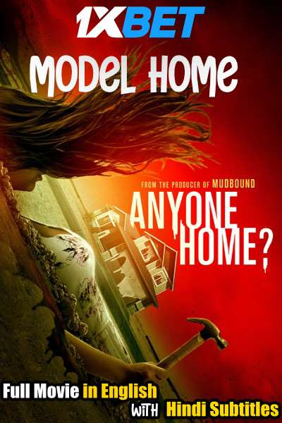 Model Home (2018) WebRip 720p Full Movie [In English] With Hindi Subtitles