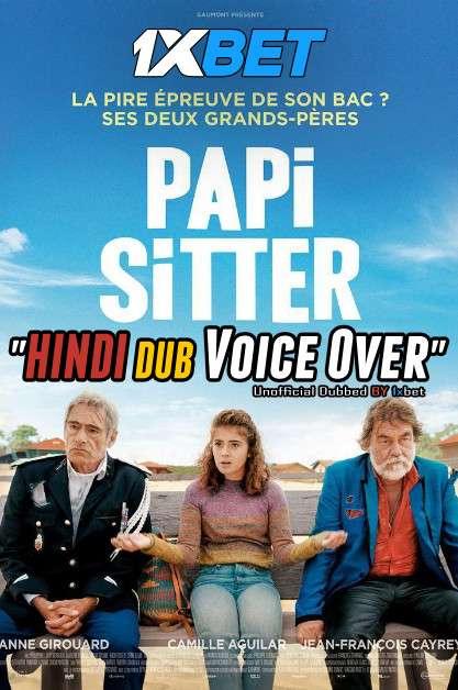Papi-Sitter (2020) WebRip 720p Dual Audio [Hindi (Voice Over) Dubbed + English] [Full Movie]
