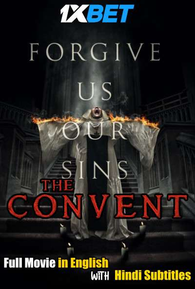 Download The Convent (2018) BluRay 720p Full Movie [In English] With Hindi Subtitles FREE on 1XCinema.com & KatMovieHD.io
