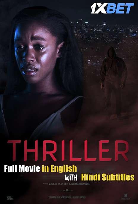 Thriller (2018) WebRip 720p Full Movie [In English] With Hindi Subtitles