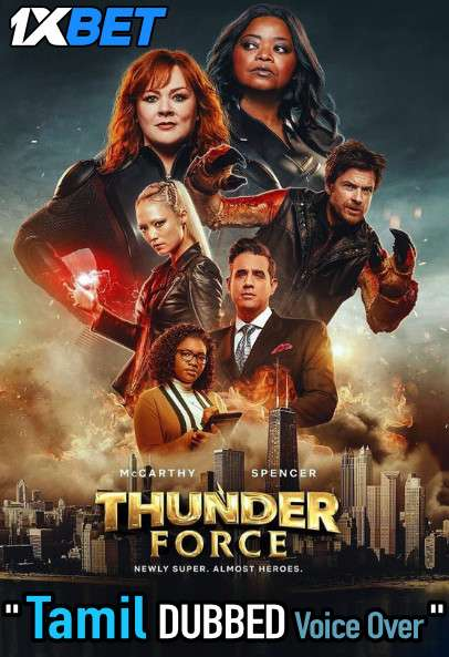 Thunder Force (2021) Tamil Dubbed (Voice Over) & English [Dual Audio] WebRip 720p [1XBET]