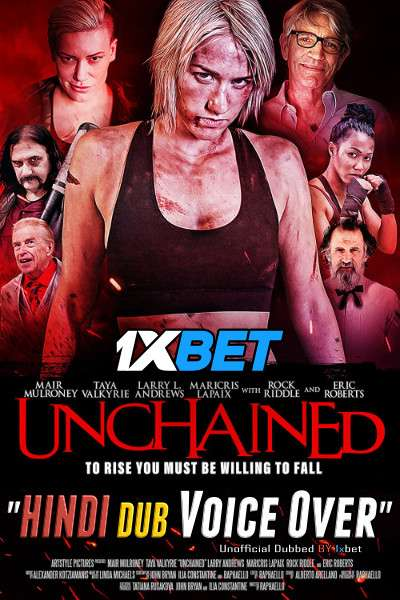 Unchained (2021) WebRip 720p Dual Audio [Hindi (Voice Over) Dubbed + English] [Full Movie]