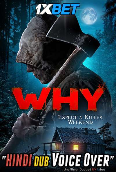 Why (2019) WebRip 720p Dual Audio [Hindi (Voice Over) Dubbed + English] [Full Movie]