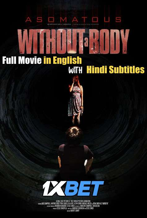 Download Without a Body (2017) DVDRip 720p Full Movie [In English] With Hindi Subtitles FREE on 1XCinema.com & KatMovieHD.io