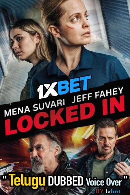 Locked In (2021) Telugu Dubbed (Voice Over) & English [Dual Audio] WebRip 720p [1XBET]