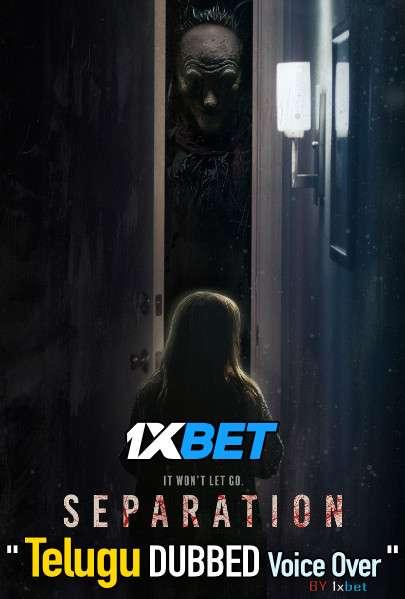 Separation (2021) Telugu Dubbed (Voice Over) & English [Dual Audio] HDCAM 720p [1XBET]