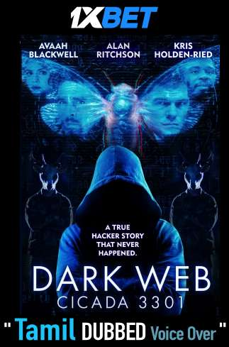 Dark Web Cicada 3301 (2021) Tamil Dubbed (Voice Over) & English [Dual Audio] BDRip 720p [1XBET]