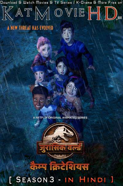 Jurassic World: Camp Cretaceous (Season 3) Hindi Dubbed (5.1 DD) [Dual Audio] WEB-DL 720p & 480p HD [Netflix Series]