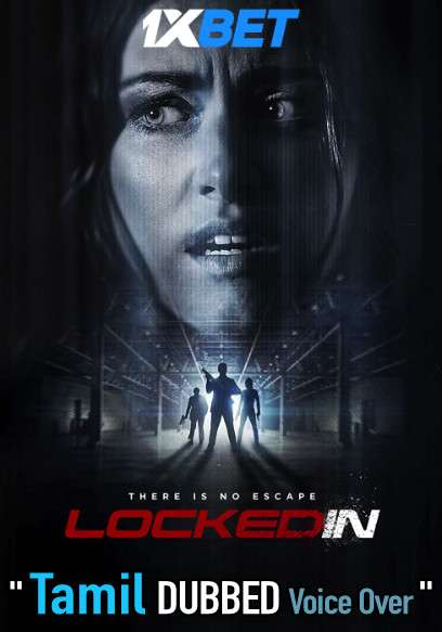Locked In (2021) Tamil Dubbed (Voice Over) & English [Dual Audio] WebRip 720p [1XBET]
