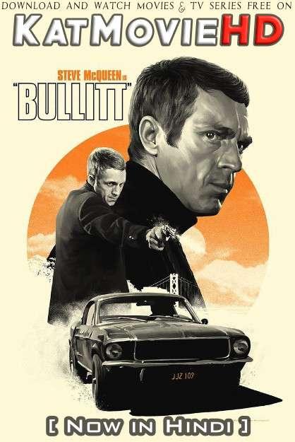 Bullitt (1968) [Dual Audio] [Hindi Dubbed (ORG) & English] BluRay 1080p 720p 480p HD [Full Movie]
