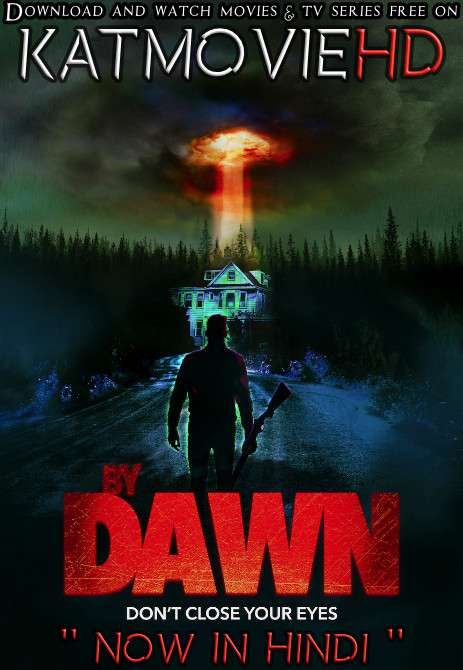 By Dawn (2019) [Dual Audio] [Hindi Dubbed (ORG) &  English] WebRip 720p 480p HD [Full Movie]