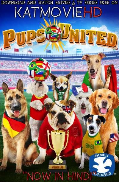 Pups United (2015) [Dual Audio] [Hindi Dubbed (ORG) & English] Web-DL 720p 480p HD [Full Movie]