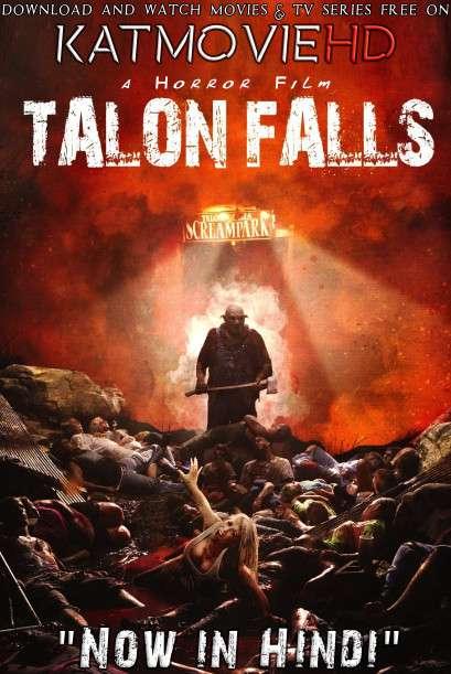 Talon Falls (2017) [Dual Audio] [Hindi Dubbed (ORG) & English] BluRay 720p 480p HD [Full Movie]