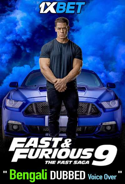 Fast and Furious F9 The Fast Saga (2021) Bengali Dubbed (Voice Over) WEBRip 720p [Full Movie] 1XBET