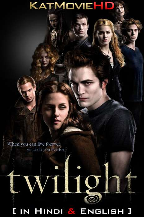 Twilight (2008) [Dual Audio] [Hindi Dubbed (ORG) & English] BluRay 1080p 720p 480p HD [Full Movie]