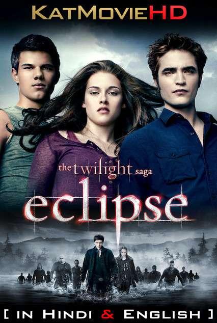 The Twilight Saga: Eclipse (2010) [Dual Audio] [Hindi Dubbed (ORG) & English] BluRay 1080p 720p 480p HD [Full Movie]