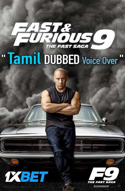Fast and Furious F9 The Fast Saga (2021) Tamil Dubbed (Voice Over) & English [Dual Audio] WebRip 720p [1XBET]