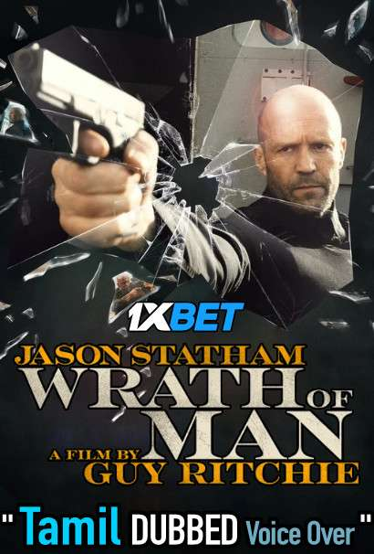 Wrath of Man (2021) Tamil Dubbed (Voice Over) & English [Dual Audio] WebRip 720p [1XBET]