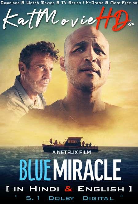 Blue Miracle (2021) Hindi (DD 5.1) [Dual Audio] Web-DL 1080p 720p 480p [HD] Netflix Movie