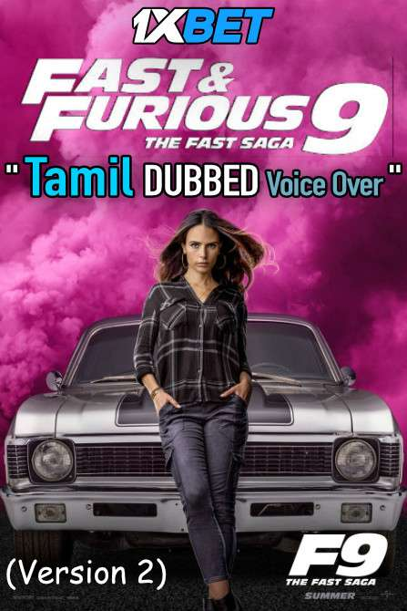 Fast & Furious 9 (2021) Tamil Dubbed (Voice Over) [Dual Audio] Web-DL 720p HD [1XBET]
