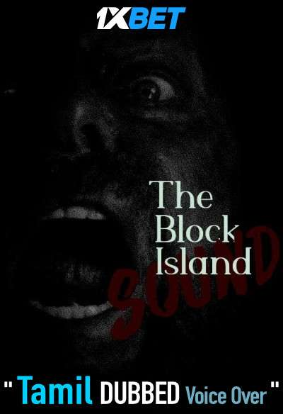 The Block Island Sound (2020) Tamil Dubbed (Voice Over) & English [Dual Audio] WebRip 720p [1XBET]