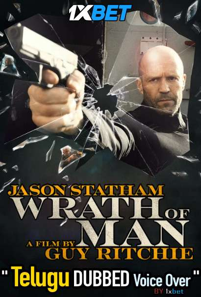 Wrath of Man (2021) Telugu Dubbed (Voice Over) & English [Dual Audio] WebRip 720p [1XBET]
