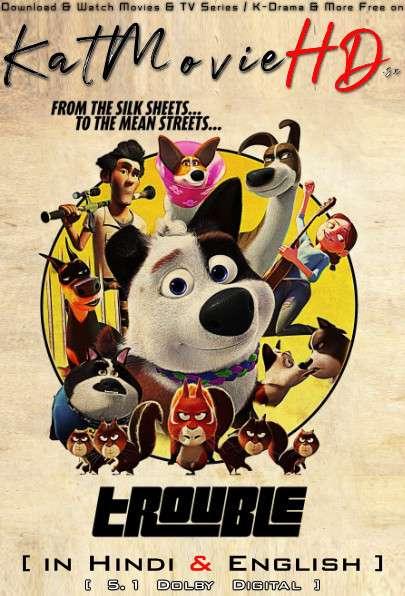 Download Dog Gone Trouble (2019) BluRay 720p & 480p Dual Audio [Hindi Dub – English] Dog Gone Trouble Full Movie On Katmoviehd.sx
