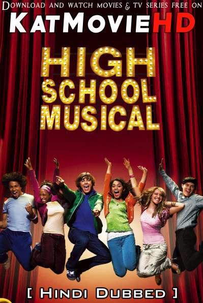 High School Musical (2006) [Dual Audio] [Hindi Dubbed (ORG) & English] BluRay 1080p 720p 480p HD [Full Movie]