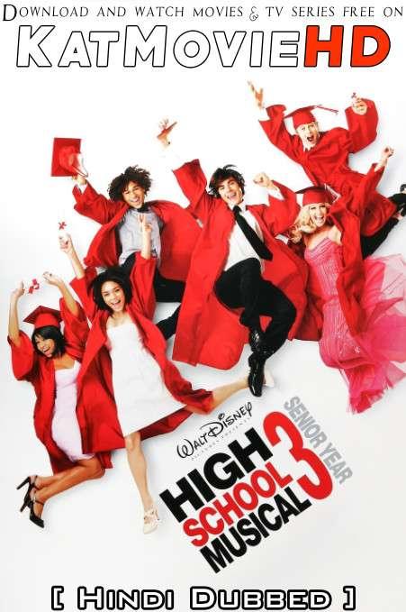 High School Musical 3: Senior Year (2008) [Dual Audio] [Hindi Dubbed (ORG) & English] BluRay 1080p 720p 480p HD [Full Movie]