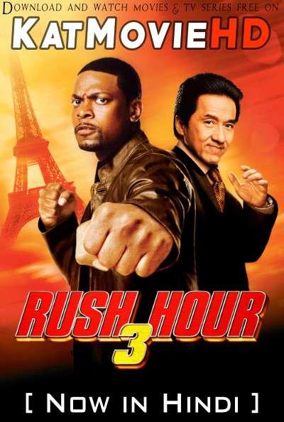 Rush Hour 3 (2007) [Dual Audio] [Hindi Dubbed (ORG) English] BluRay 720p 480p HD [Full Movie]