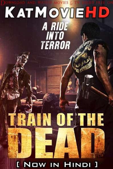 Train of the Dead (2007) [Dual Audio] [Hindi Dubbed (ORG) & Thai] BluRay 720p 480p HD [Full Movie]