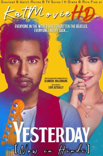 Yesterday (2019) [Dual Audio] [Hindi Dubbed (5.1 DD) & English] BluRay 1080p 720p 480p x264 | HEVC [HD]