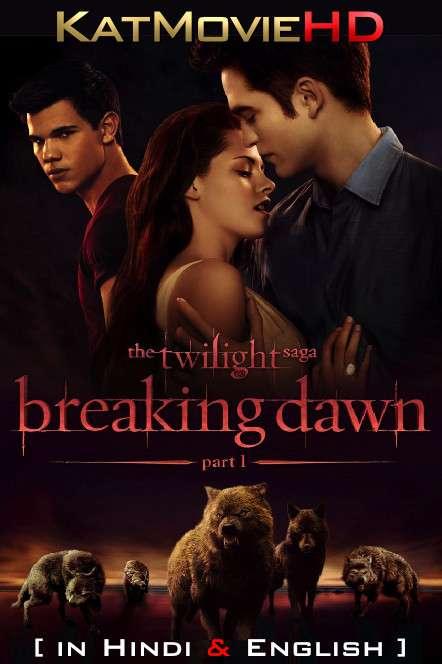The Twilight Saga: Breaking Dawn – Part 1 (2011) [Dual Audio] [Hindi Dubbed (ORG) English] BluRay 1080p 720p 480p HD [Full Movie]