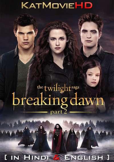 The Twilight Saga: Breaking Dawn – Part 2 (2012) [Dual Audio] [Hindi Dubbed (ORG) & English] BluRay 1080p 720p 480p HD [Full Movie]
