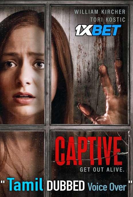 Captive (2020) Tamil Dubbed (Voice Over) & English [Dual Audio] WebRip 720p [1XBET]