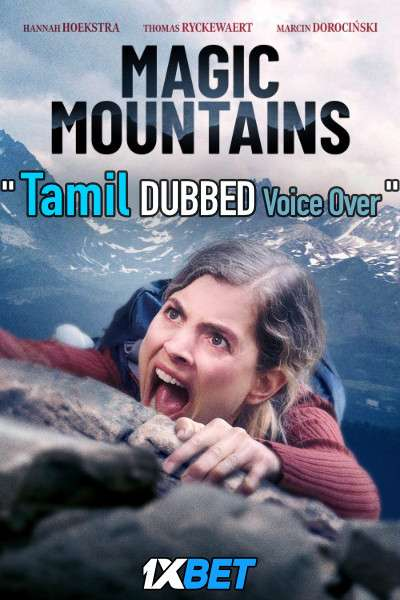 Magic Mountains (2020) Tamil Dubbed (Voice Over) & English [Dual Audio] WebRip 720p [1XBET]