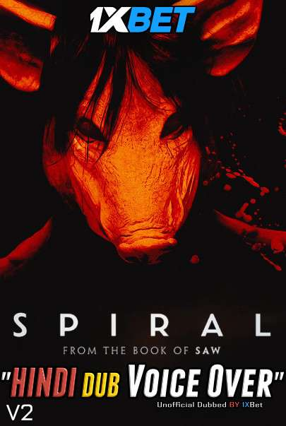 Spiral From The Book of Saw (2021) Hindi (Voice Over) Dubbed [Dual Audio] WEBRip 720p [1XBET]
