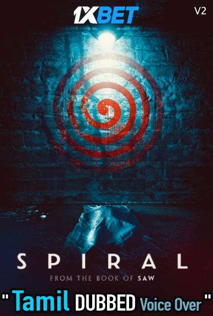 Spiral From The Book of Saw (2021) Tamil Dubbed (Voice Over) & English [Dual Audio] HDCAM (V2) 720p [1XBET]