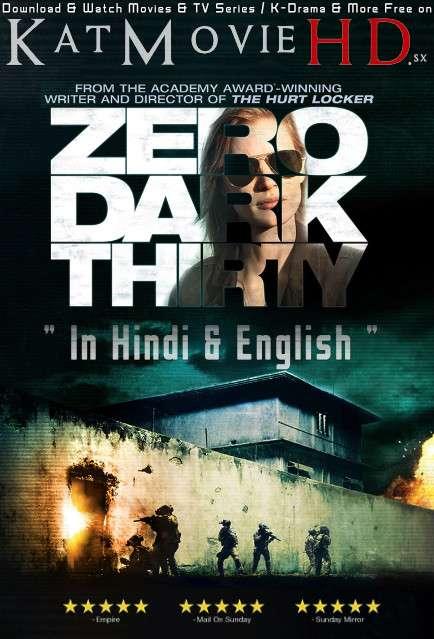Zero Dark Thirty (2012) [Dual Audio] [Hindi Dubbed (ORG) & English] BluRay 1080p 720p 480p HD [Full Movie]