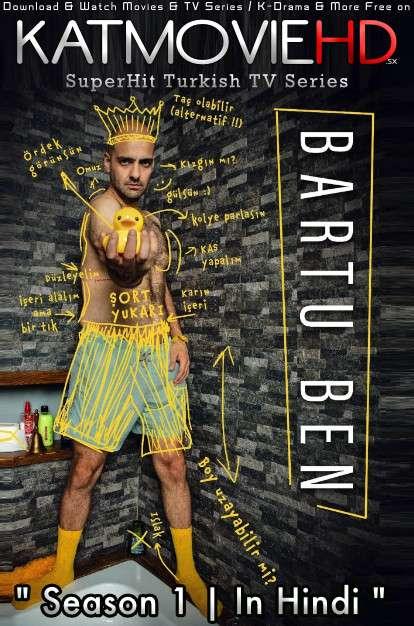 I Am Bartu: Season 1 (Hindi Dubbed) Web-DL 720p HD [Bartu Ben S01 All Episodes] 2018 Turkish TV Series