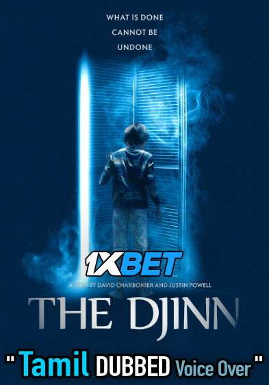 The Djinn (2021) Tamil Dubbed (Voice Over) & English [Dual Audio] WebRip 720p [1XBET]