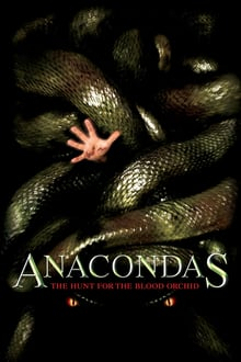 Anacondas: The Hunt for the Blood Orchid (2004) [Dual Audio] [Hindi Dubbed (ORG) English] BluRay 1080p 720p 480p HD [Full Movie]
