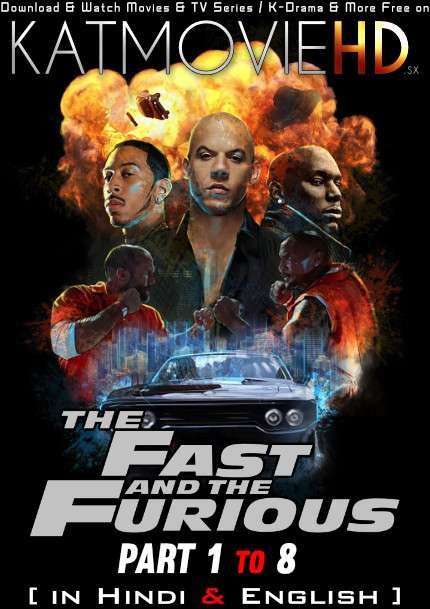 The Fast And Furious Octology [Part 1-8] (2001-2017) BluRay 1080p FHD [ Hindi Dubbed (5.1 DD) + English ] Dual Audio [FF Collection]