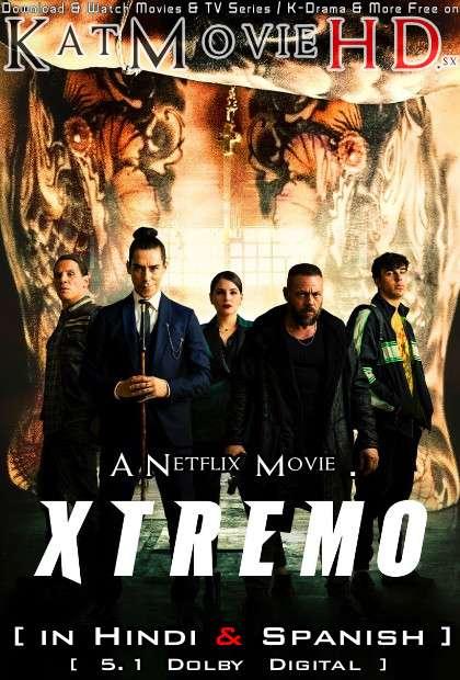 Xtreme (2021) Dual Audio [Hindi Dubbed (DD 5.1) & Spanish] Web-DL 1080p 720p 480p [HD] Netflix Movie