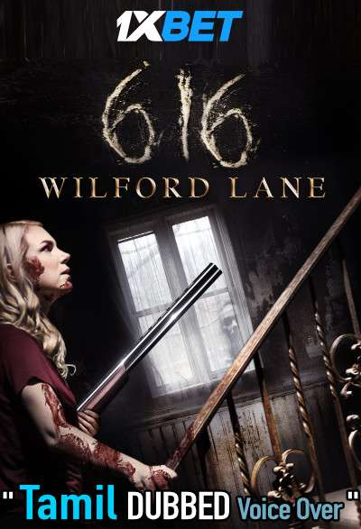 616 Wilford Lane (2021) Tamil Dubbed (Voice Over) & English [Dual Audio] WebRip 720p [1XBET]