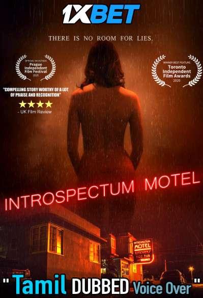 Introspectum Motel (2021) Tamil Dubbed (Voice Over) & English [Dual Audio] WebRip 720p [1XBET]