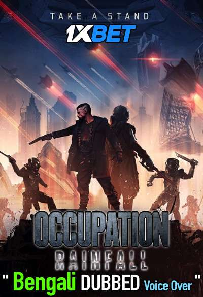 Occupation Rainfall (2020) Bengali Dubbed (Voice Over) HDCAM 720p [Full Movie] 1XBET