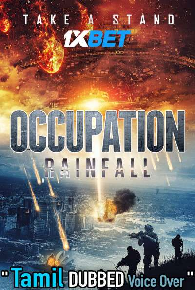 Occupation Rainfall (2020) Tamil Dubbed (Voice Over) & English [Dual Audio] WEBRip 720p [1XBET]