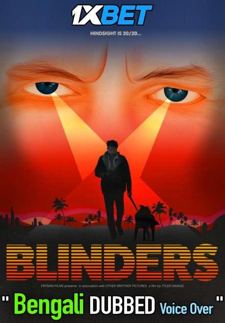 Blinders (2020) Bengali Dubbed (Voice Over) WEBRip 720p [Full Movie] 1XBET